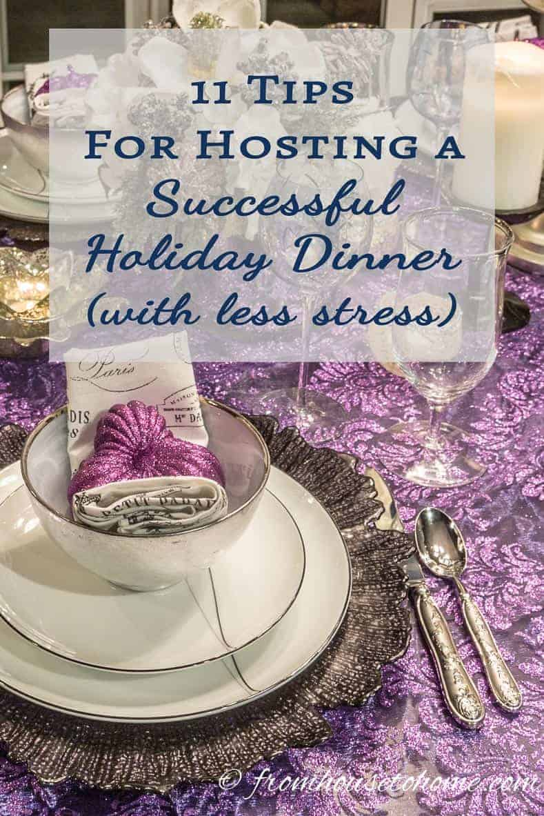 11 Tips For Hosting a Successful Holiday Dinner (With Less Stress)