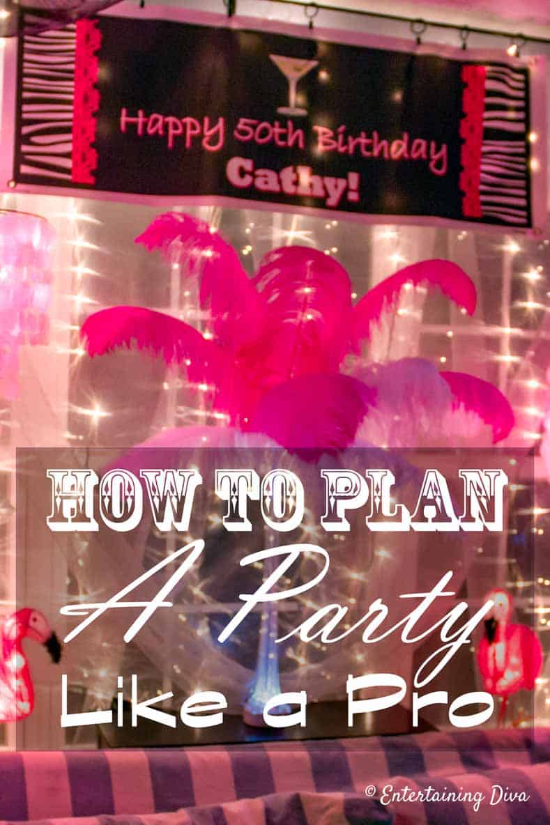How To Plan A Party Like A Pro