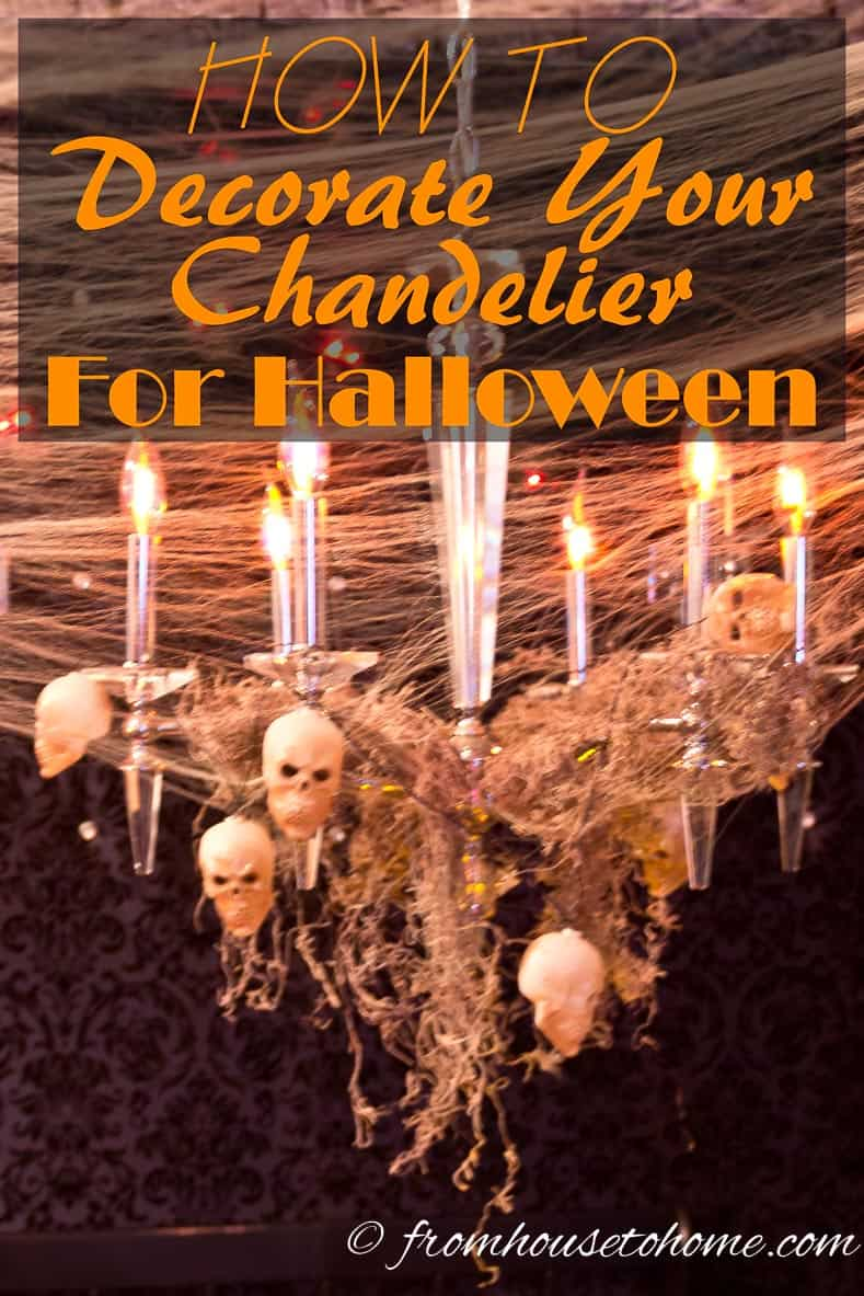 How to decorate your chandelier for Halloween | www.fromhousetohome.com/entertainingdiva