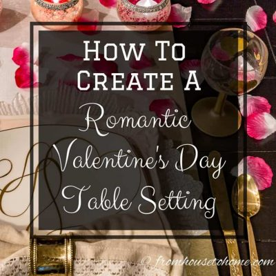 How to create a romantic Valentine's Day table setting
