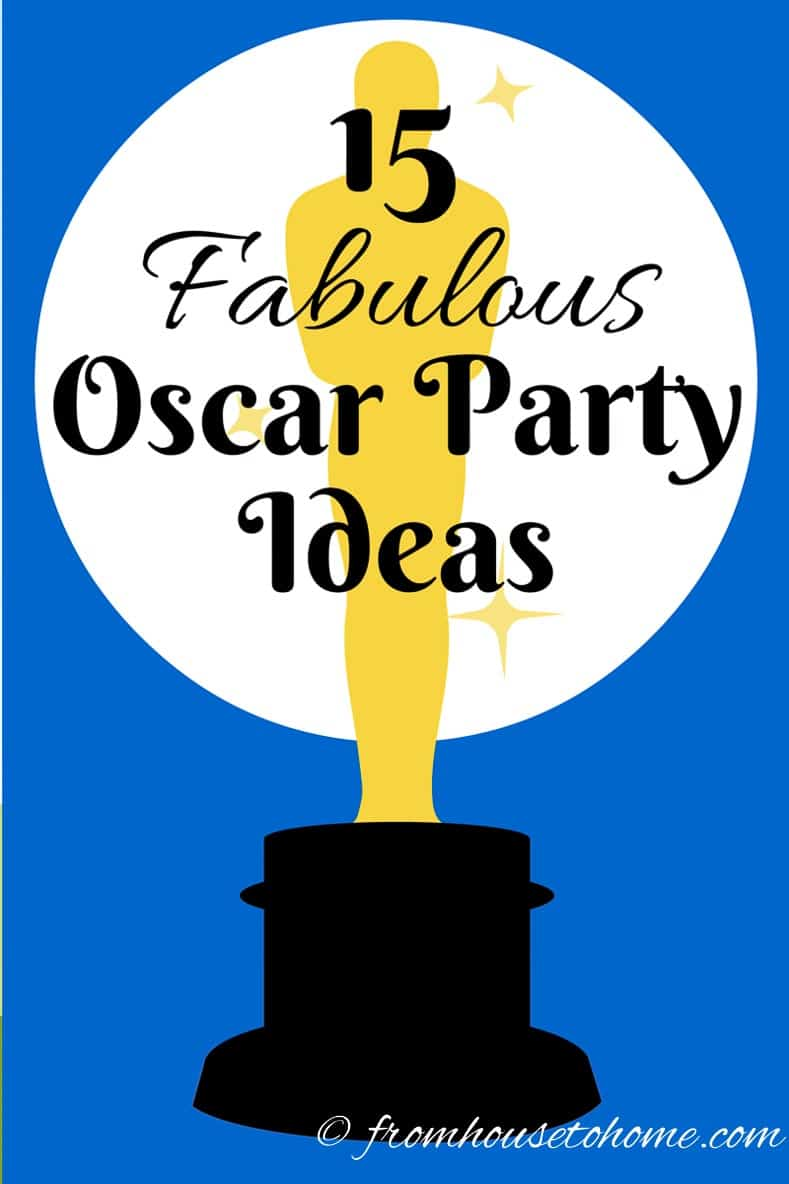 15 Fabulous Oscar Party Ideas