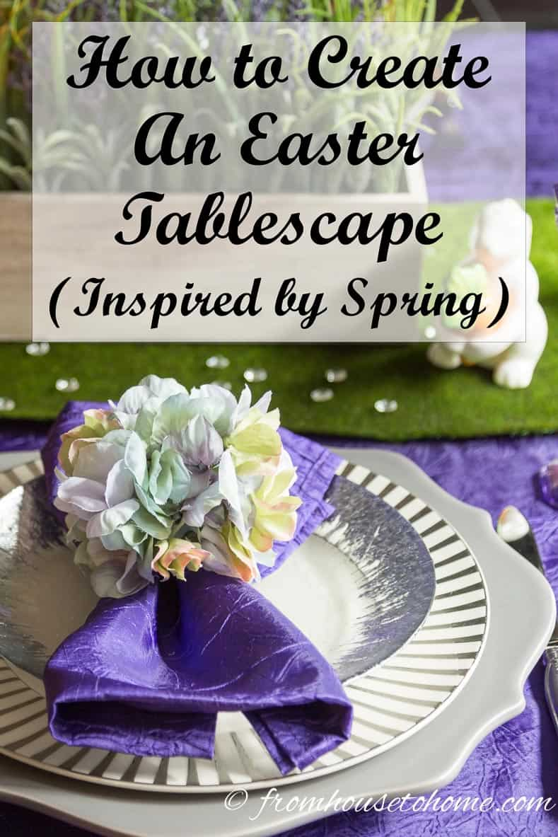 How To Create An Easter Tablescape (Inspired by Spring) | Want to create an Easter tablescape but not sure exactly how to start? Find out how using Spring flowers as your inspiration.