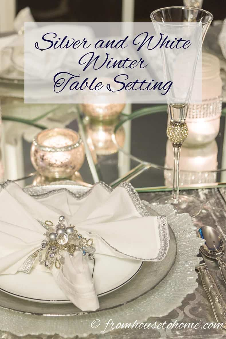 Looking for some ideas on a white and silver winter table setting for Christmas, New Year's or a winter themed party? Click here to get some inspiration. | Silver and White Winter Table Setting