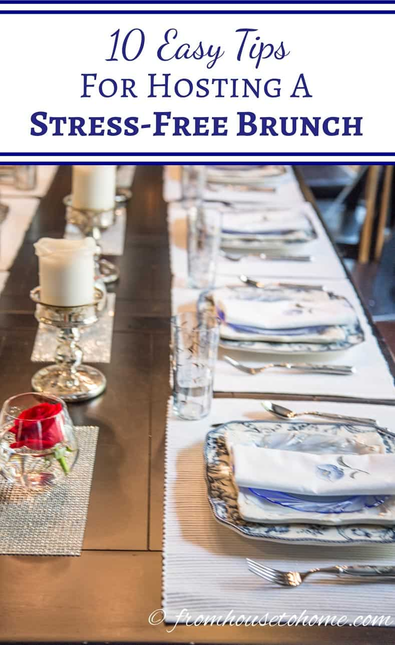 Tips for hosting a stress-free brunch | If you're going to be hosting a brunch and want some ideas for pulling it off without causing yourself too much stress, these tips will definitely help!