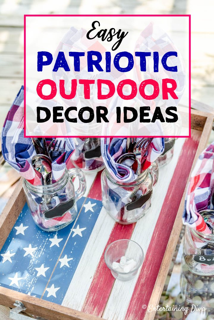 Easy patriotic outdoor decor ideas