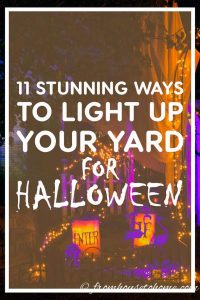 Stunning Ways to Light Up Your Yard For Halloween