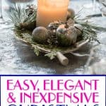 Easy and Elegant Christmas Table Decoration Ideas