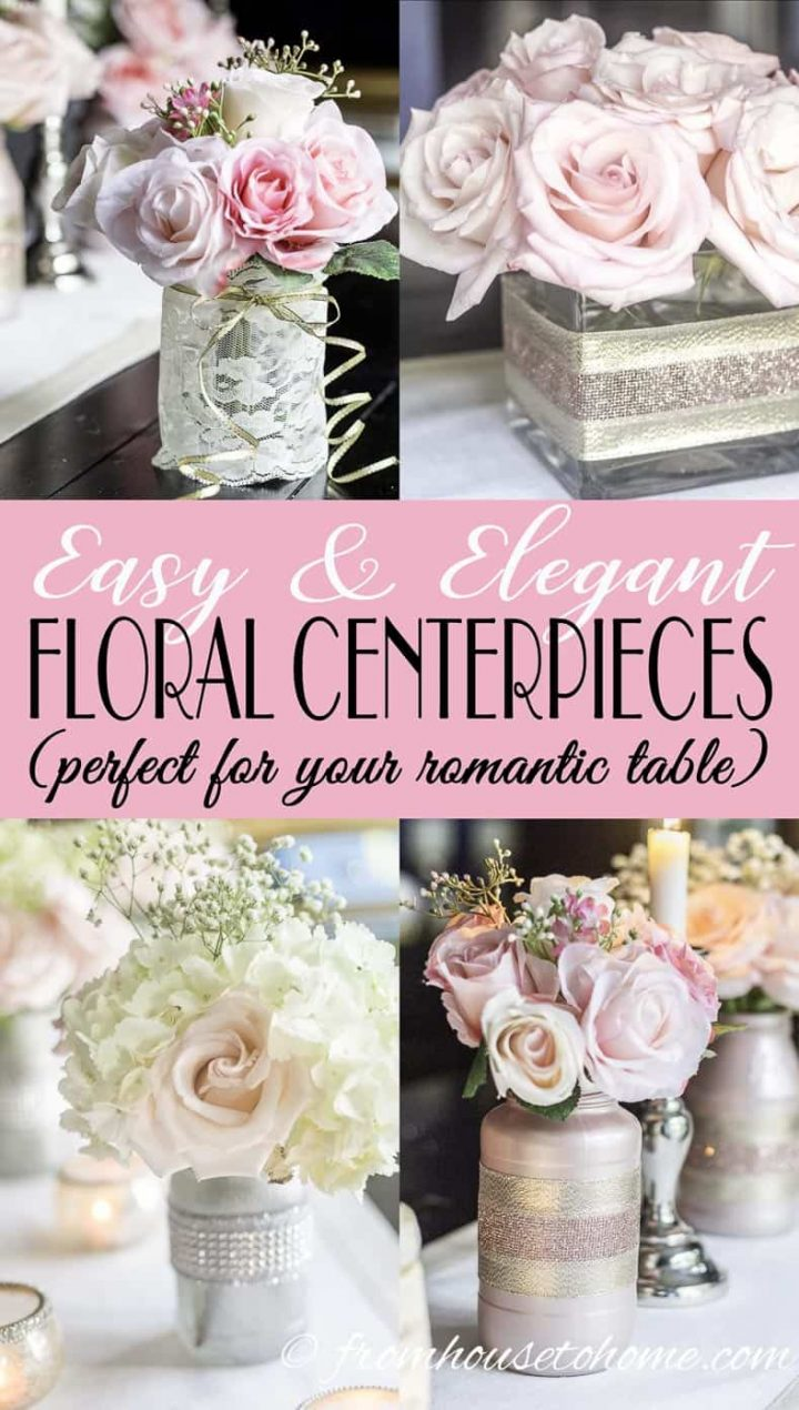 Elegant and Easy Floral Centerpieces