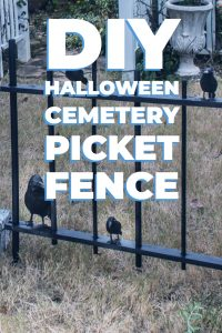 DIY Halloween cemetery picket fence