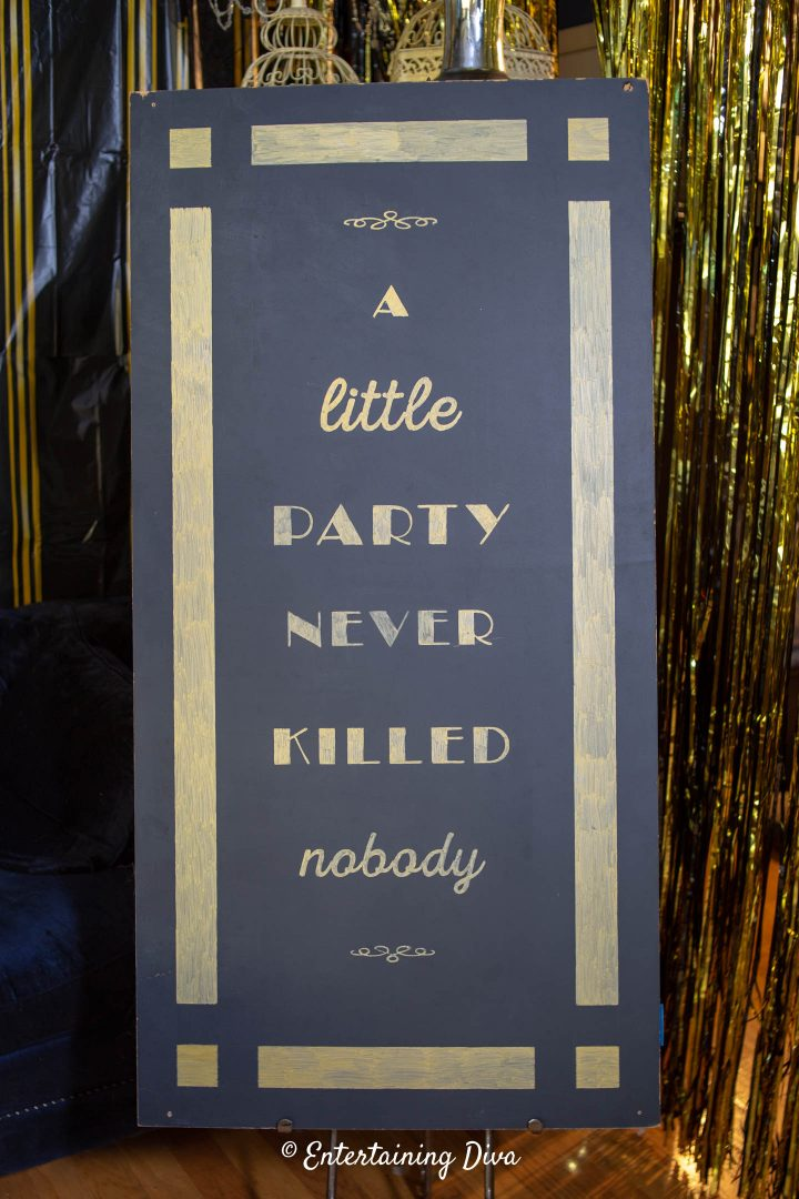 """A little party never hurt nobody"" DIY Gatsby chalkboard sign"