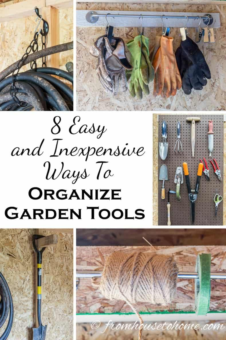 Easy and Inexpensive Ways To Organize Garden Tools   Looking for some ideas on how to organize garden tools? Check out this list of easy and inexpensive storage solutions that don't take very long to do.