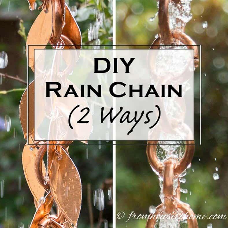 Diy Rain Chain 2 Ways To Make A Beautiful Copper Rain Chain Gardening From House To Home