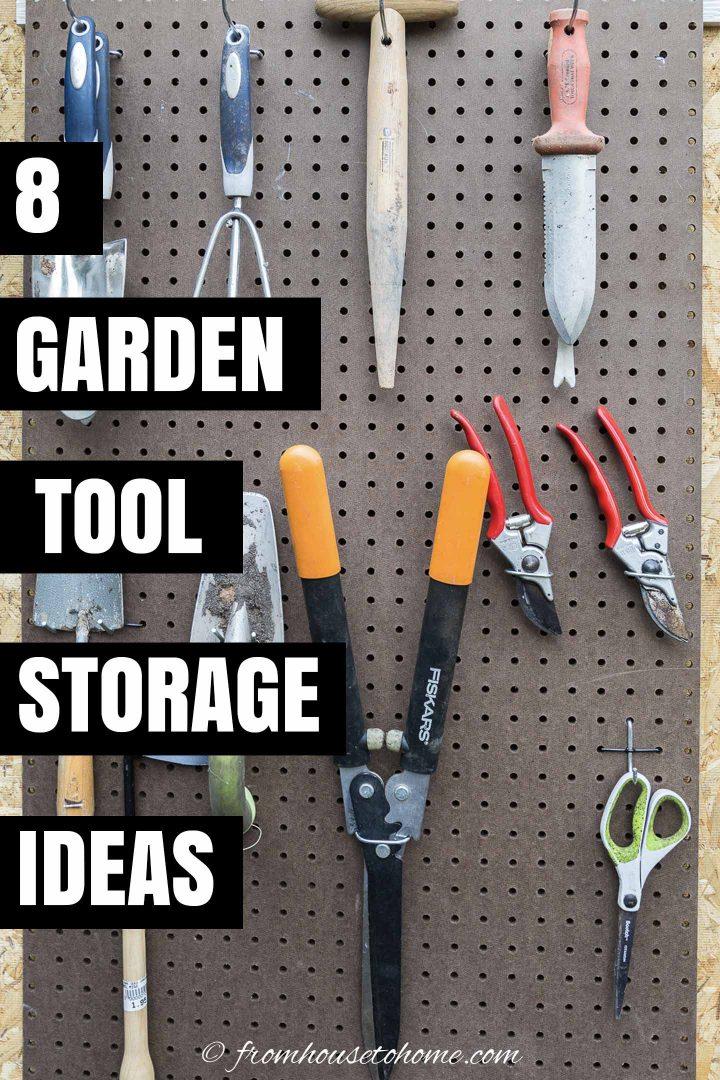 8 Garden Tool Storage Ideas