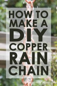DIY Copper Rain Chain tutorial