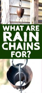 The What, Why, Where and How of Rain Chains