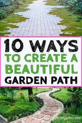 10 Ways To Create A Beautiful Garden Path