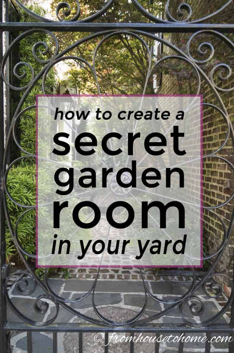 how to create a secret garden room in your yard