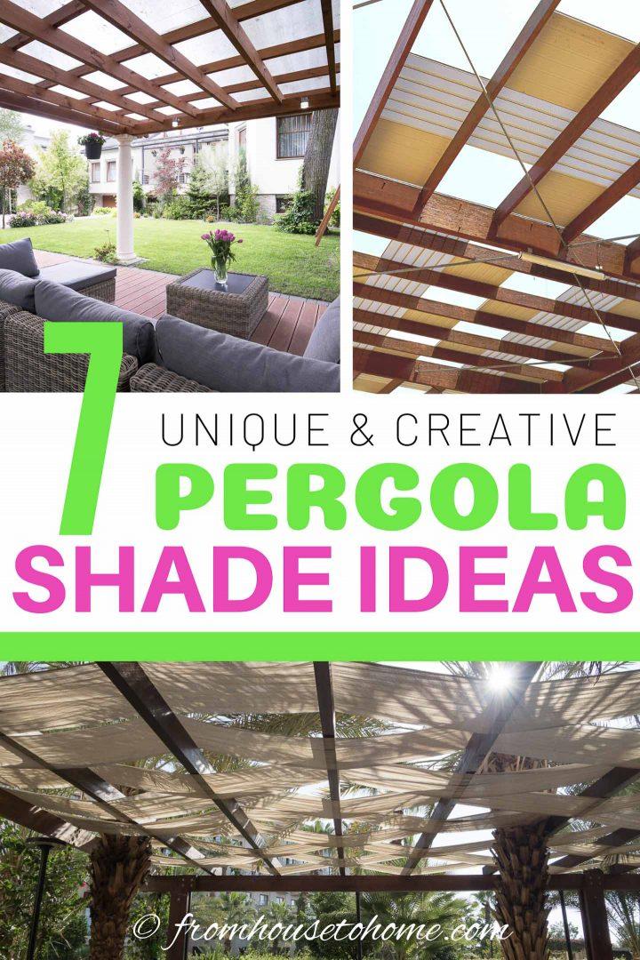Unique and creative pergola shade ideas