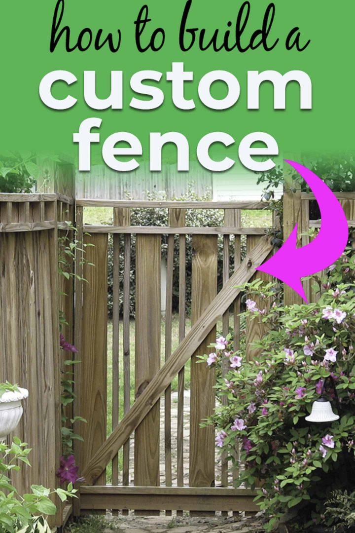 how to build a DIY custom fence