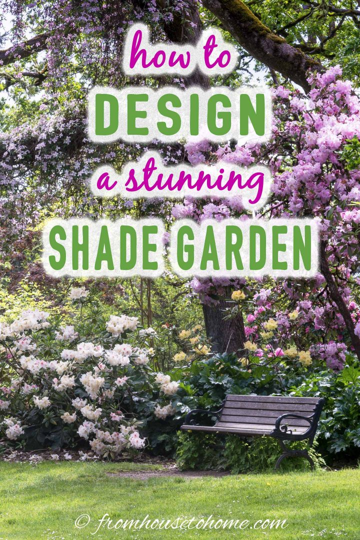 How To Design A Stunning Shade Garden