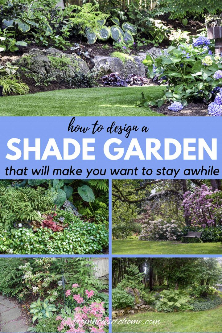 how to design a shade garden that will make you want to stay awhile