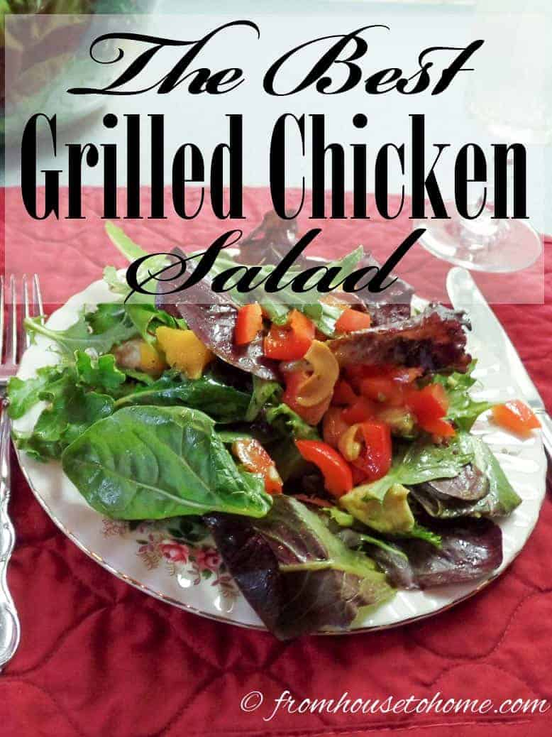 The Best Grilled Chicken Salad | www.fromhousetohome.com/recipes