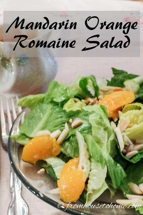 Mandarin Orange Romaine Salad - so easy and delicious, and makes a refreshing change from Caesar salad.