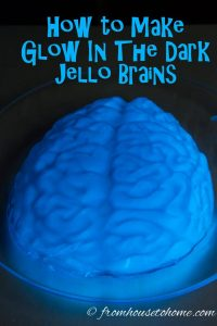 How To Make Glow In The Dark Jello Brains