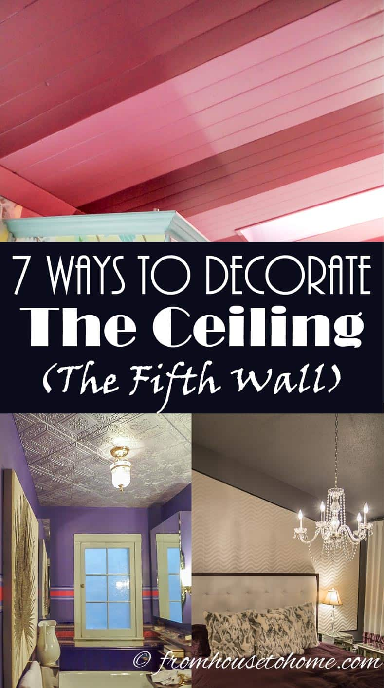 7 Ways to Decorate The Ceiling - the Fifth Wall | www.fromh2h.com