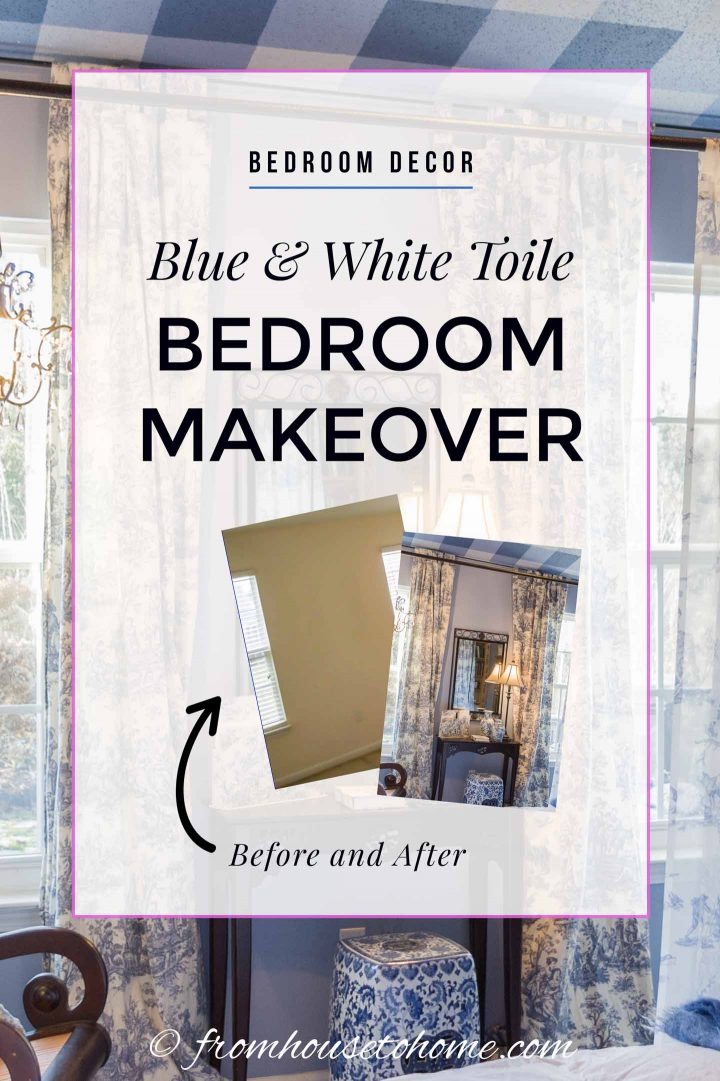 Blue Toile Bedroom Makeover
