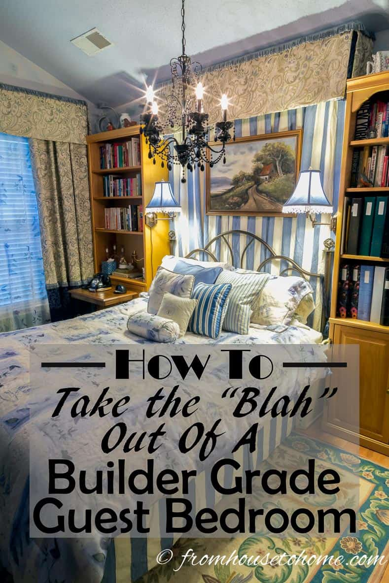 How To Take The Blah Out of a Builder Grade Bedroom