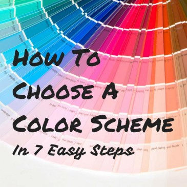 How To Choose A Color Scheme in 7 Easy Steps