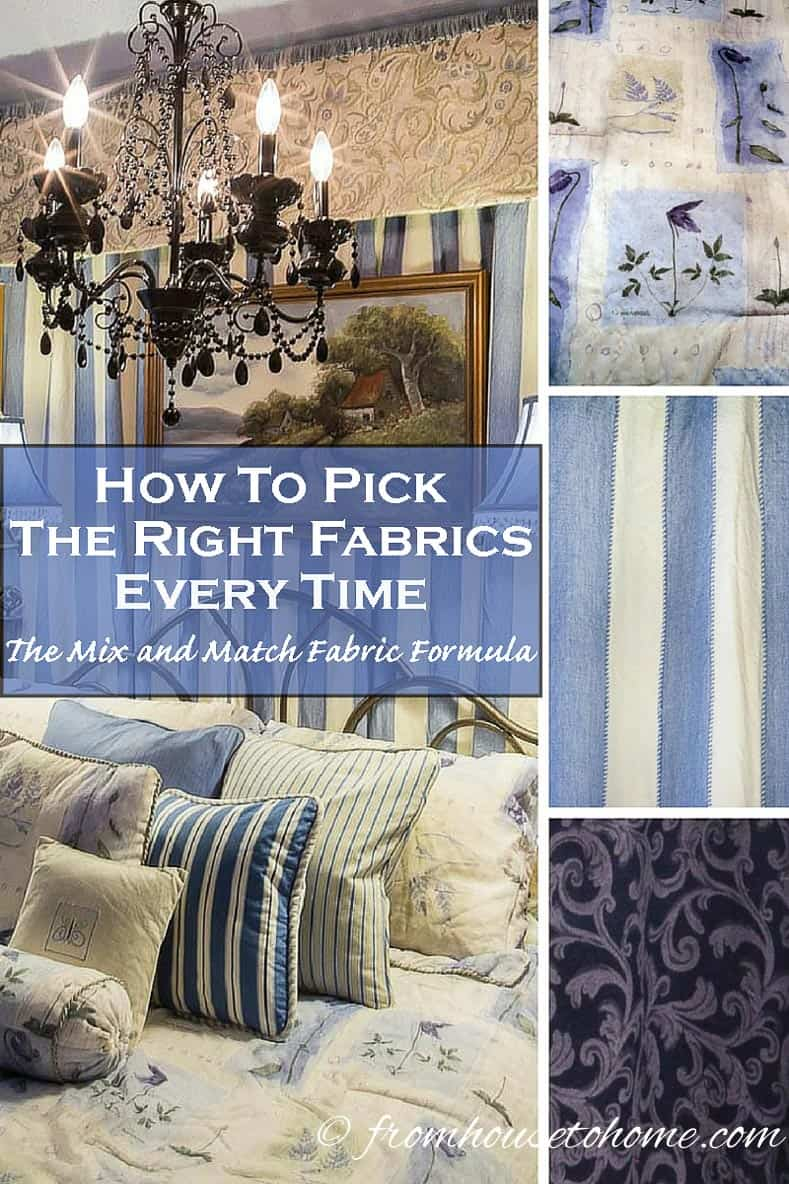 How To Pick the Right Fabrics Every Time (The Mix and Match Fabric Formula)