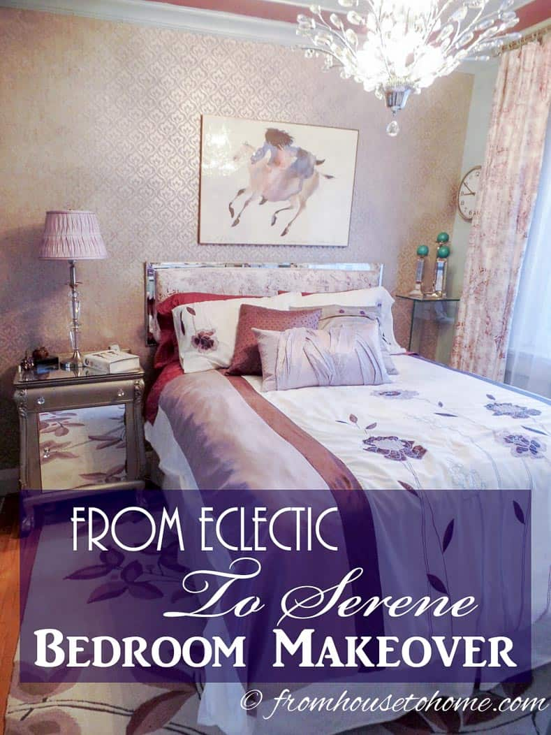 From Eclectic To Serene Bedroom Makeover