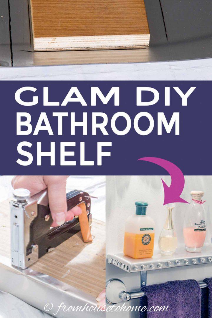 Glam DIY bathroom shelf