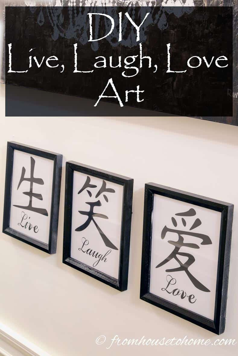 DIY Live, Laugh, Love Art | Make your own inspiring Live Laugh Love art prints in less than an hour with these easy instructions and free printable images.