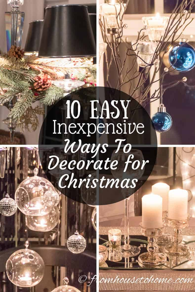 10 Easy And Inexpensive Ways To Decorate For Christmas Home Decorators Catalog Best Ideas of Home Decor and Design [homedecoratorscatalog.us]