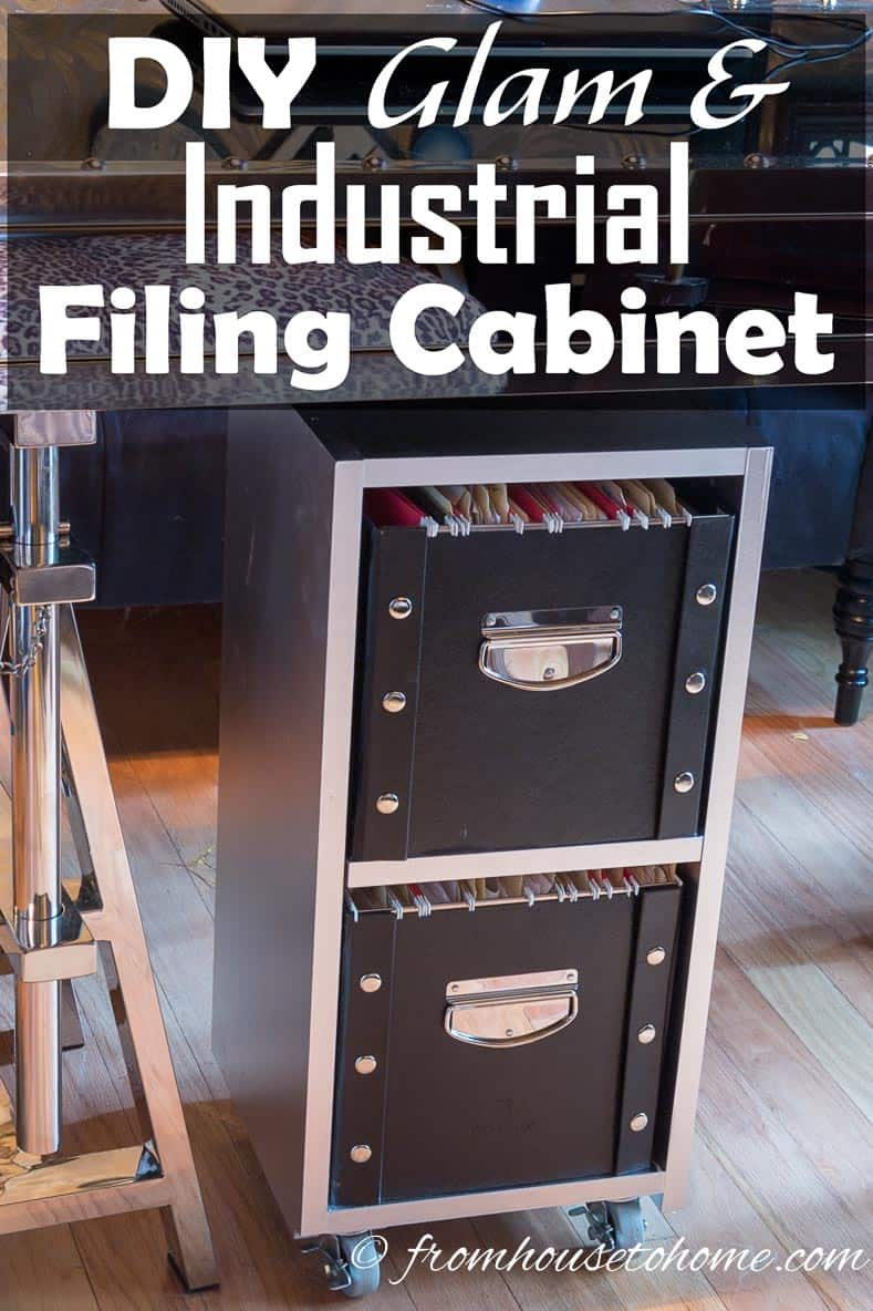 DIY Glam Industrial Filing Cabinet