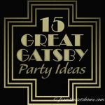 15 Amazing Great Gatsby Party Ideas