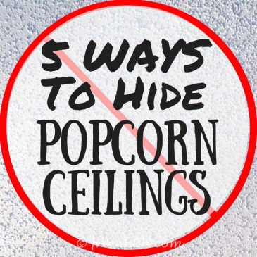 5 Ways To Hide Popcorn Ceilings