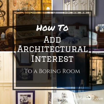 Architectural Details: 10 Easy Ways to Upgrade A Boring Room