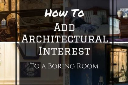 How To Add Architectural Interest To a Boring Room