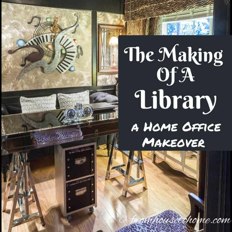 The Making of a Library – A Home Office Makeover