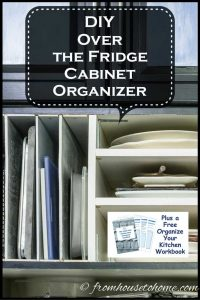 DIY Over the Fridge Cabinet Organizer