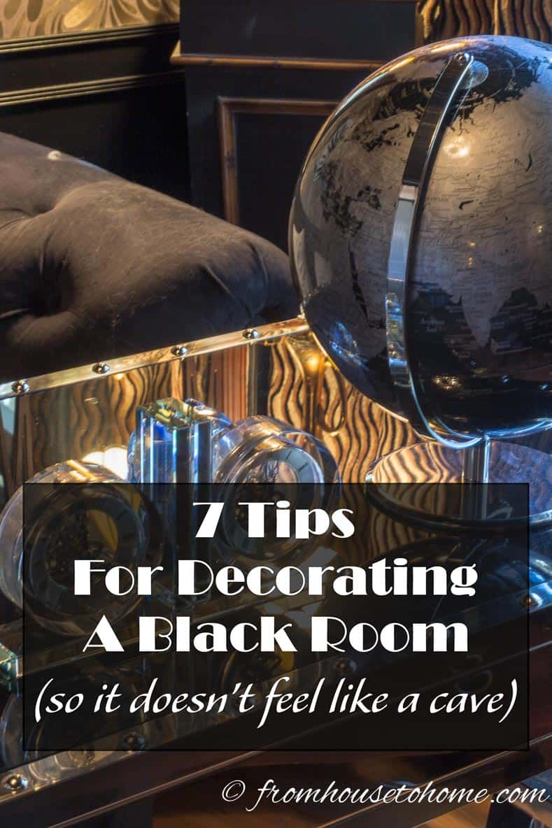 7 Tips for Decorating a Black Room (so it doesn't feel like a cave) | Have you wanted to try painting a room black but are afraid that it will turn out like a cave? Overcome your fear with our tips for decorating a black room.