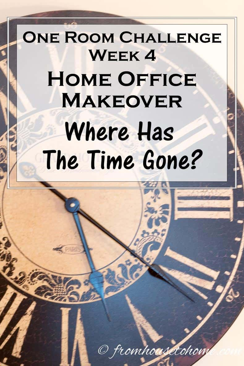 One Room Challenge Week 4 Home Office Makeover Where