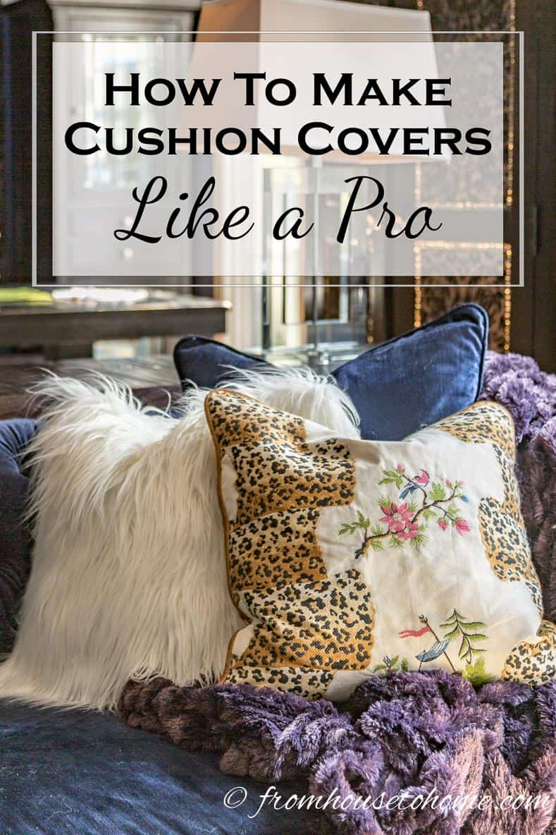 How to make cushion covers like a pro | Want to add custom cushions to your room but not sure where to start? Find out how to make cushion covers like a pro with these step-by-step instructions.