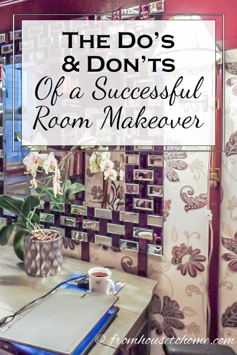 The Do's and Don'ts of a Successful Room Makeover | Have you ever tried to makeover a room and struggled to get it looking the way you wanted it to? Click here to learn how to fix it with our do's and don'ts of a successful room makeover.