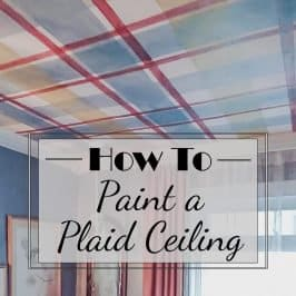 How To Paint A Plaid Ceiling