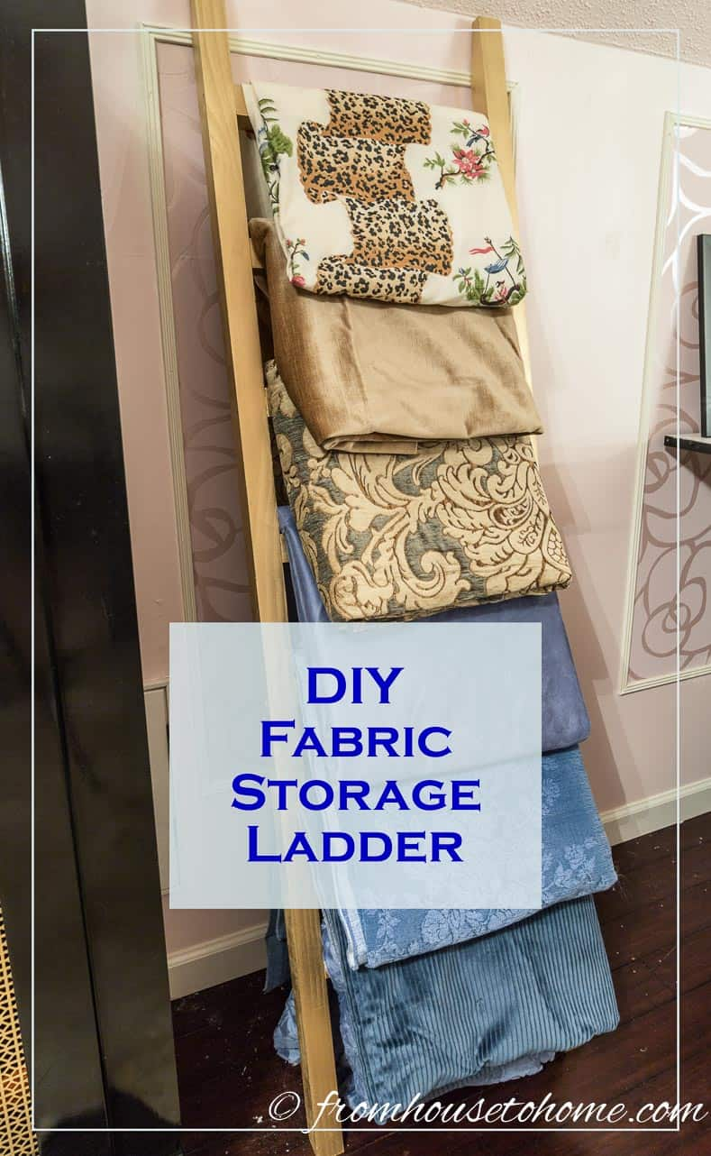 DIY Fabric Storage Ladder | Looking for a way to store large pieces of fabric so that they are easy to find and look good? Try this easy-to-make DIY Fabric Storage Ladder.
